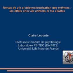 temps de vie et effets des désynchronisations des rythmes biologiques